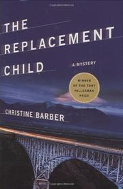 THE REPLACEMENT CHILD by Christine Barber