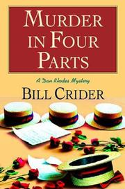 MURDER IN FOUR PARTS by Bill Crider