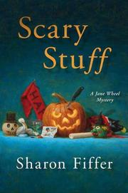 SCARY STUFF by Sharon Fiffer