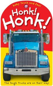 BABY TOUCH AND FEEL HONK! HONK! by Roger Priddy
