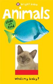 BRIGHT BABY SLIDE AND FIND ANIMALS by Roger Priddy