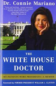 THE WHITE HOUSE DOCTOR by Connie Mariano