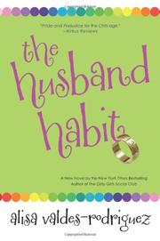 THE HUSBAND HABIT by Alisa Valdes-Rodriguez