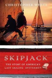 SKIPJACK by Christopher White