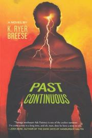 PAST CONTINUOUS by K. Ryer Breese