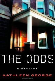 THE ODDS by Kathleen George