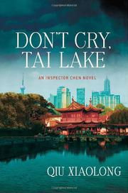 DON'T CRY, TAI LAKE by Qiu Xiaolong