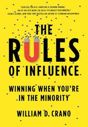 THE RULES OF INFLUENCE by William D. Crano