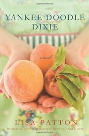 YANKEE DOODLE DIXIE by Lisa Patton