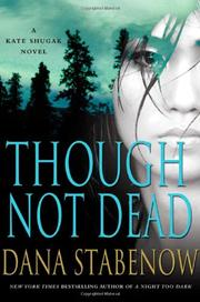 THOUGH NOT DEAD by Dana Stabenow