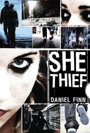 SHE THIEF by Daniel Finn