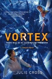 VORTEX by Julie Cross