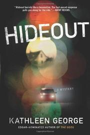 HIDEOUT by Kathleen George