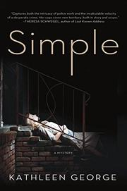 SIMPLE by Kathleen George