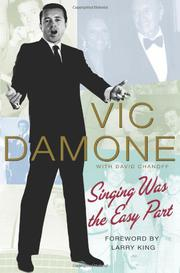 SINGING WAS THE EASY PART by Vic Damone