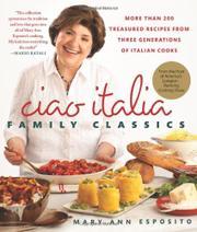 <i>CIAO ITALIA</i> FAMILY CLASSICS by Mary Ann Esposito