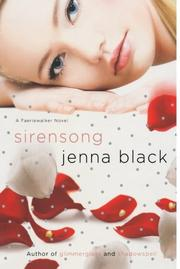 SIRENSONG by Jenna Black