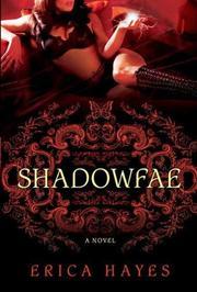 SHADOWFAE by Erica Hayes