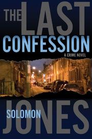 THE LAST CONFESSION by Solomon Jones