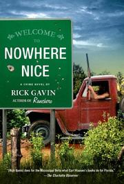 NOWHERE NICE by Rick Gavin