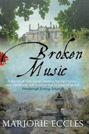 BROKEN MUSIC by Marjorie Eccles