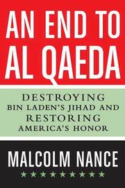 AN END TO AL-QAEDA by Malcolm Nance