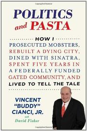 "POLITICS AND PASTA by Vincent ""Buddy"" Cianci Jr."