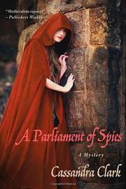 A PARLIAMENT OF SPIES by Cassandra Clark