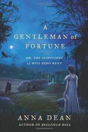 A GENTLEMAN OF FORTUNE by Anna Dean