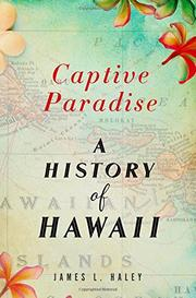 CAPTIVE PARADISE by James L. Haley