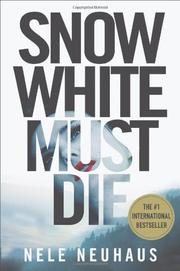 SNOW WHITE MUST DIE by Nele Neuhaus