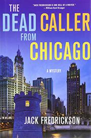 Cover art for THE DEAD CALLER FROM CHICAGO