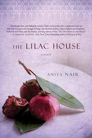 THE LILAC HOUSE by Anita Nair