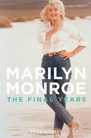 MARILYN MONROE by Keith Badman