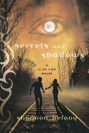 SECRETS AND SHADOWS by Shannon Delany