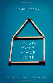LIVVIE OWEN LIVED HERE by Sarah Dooley