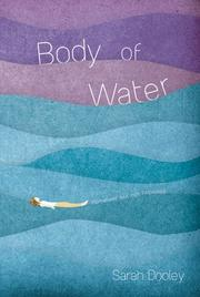 BODY OF WATER by Sarah Dooley