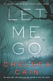 LET ME GO by Chelsea Cain