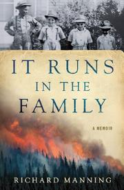 IT RUNS IN THE FAMILY by Richard Manning