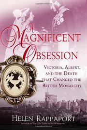 A MAGNIFICENT OBSESSION by Helen Rappaport