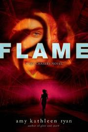 FLAME by Amy Kathleen Ryan