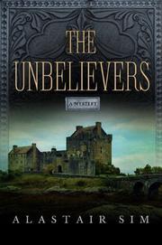 THE UNBELIEVERS by Alastair Sim