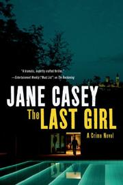 THE LAST GIRL by Jane Casey