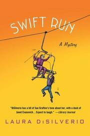 SWIFT RUN by Laura DiSilverio