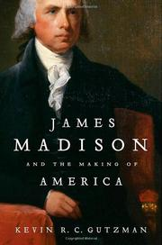 Cover art for JAMES MADISON AND THE MAKING OF AMERICA
