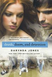 DEATH, DOOM AND DETENTION by Darynda Jones