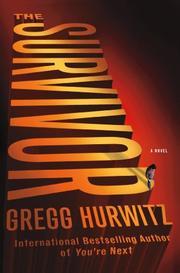THE SURVIVOR by Gregg Hurwitz
