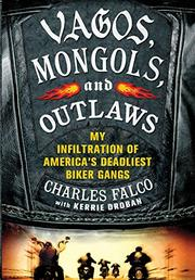 Cover art for VAGOS, MONGOLS, AND OUTLAWS