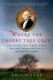 WHERE THE CHERRY TREE GREW by Philip Levy