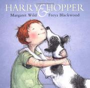 HARRY & HOPPER by Margaret Wild